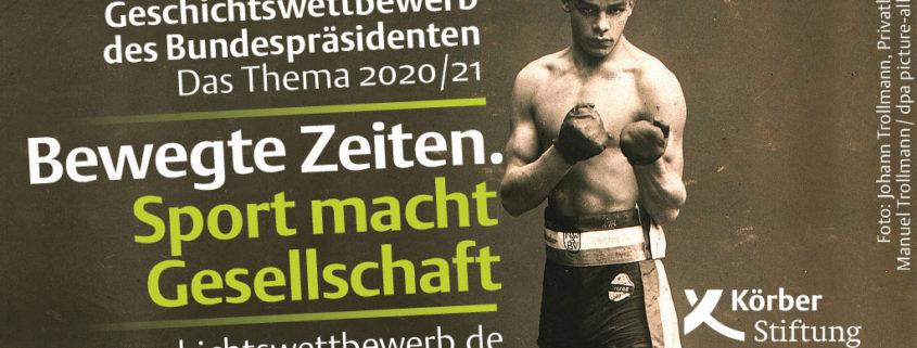 """""""Bewegte Zeiten. Sport macht Gesellschaft"""" - so lautet das Thema der 27. Ausschreibung des Geschichtswettbewerbs des Bundespräsidenten und der Körber-Stiftung."""